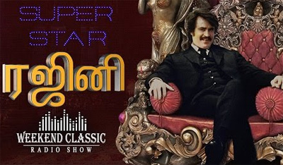 Rajinikanth Special Weekend Classic | Radio Show | Super Hit Songs & Stories with Mirchi Senthil