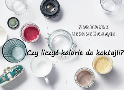 https://zielonekoktajle.blogspot.com/2018/06/czy-liczyc-kalorie-do-koktajli.html