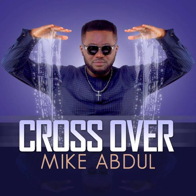 Music: Cross Over - Mike Abdul