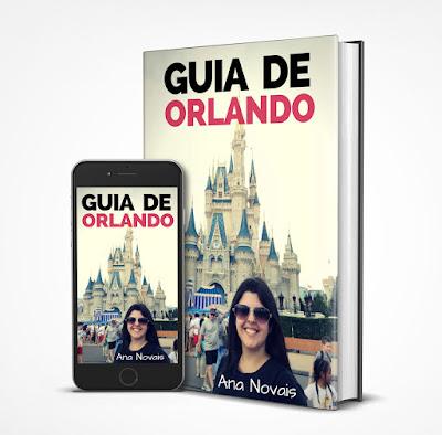 Guia de Orlando - o melhor guia para você fugir de todas as filas dos parques de diversão!
