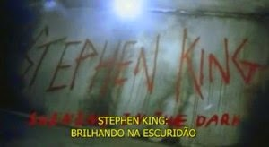 Stephen King: Shining in the Dark Brilhando na Escuridão