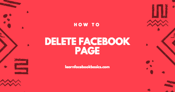 how to delete a page you have made on facebook