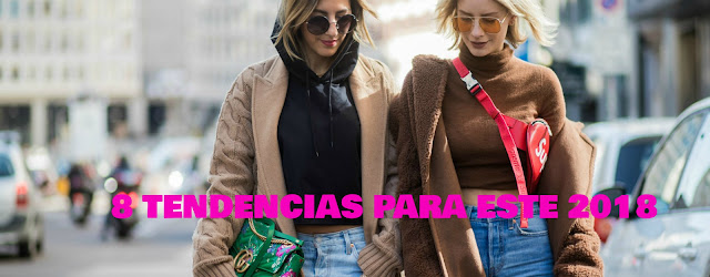 Tendencias moda 2018