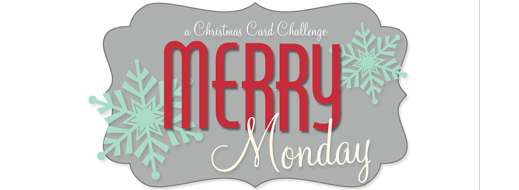 Merry Monday Christmas Challenge