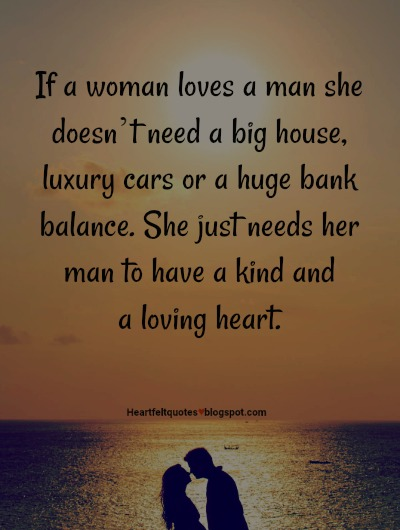 If A Woman Loves A Man Heartfelt Love And Life Quotes