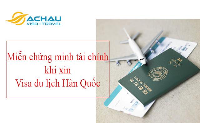 """Miễn """"chứng minh tài chính"""" khi xin visa du lịch Hàn Quốc cho đối tượng nào?"""