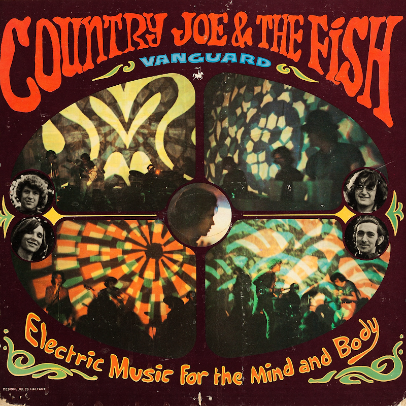 Country Joe & The Fish - Electric Music For The Mind And The Body (1967)