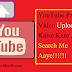 YouTube Par Video Upload Kaise Kare Jo 1st Search Me Aaye!!!!!!