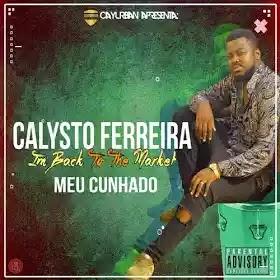 Calisto Ferreira - Meu Cunhado (2018)