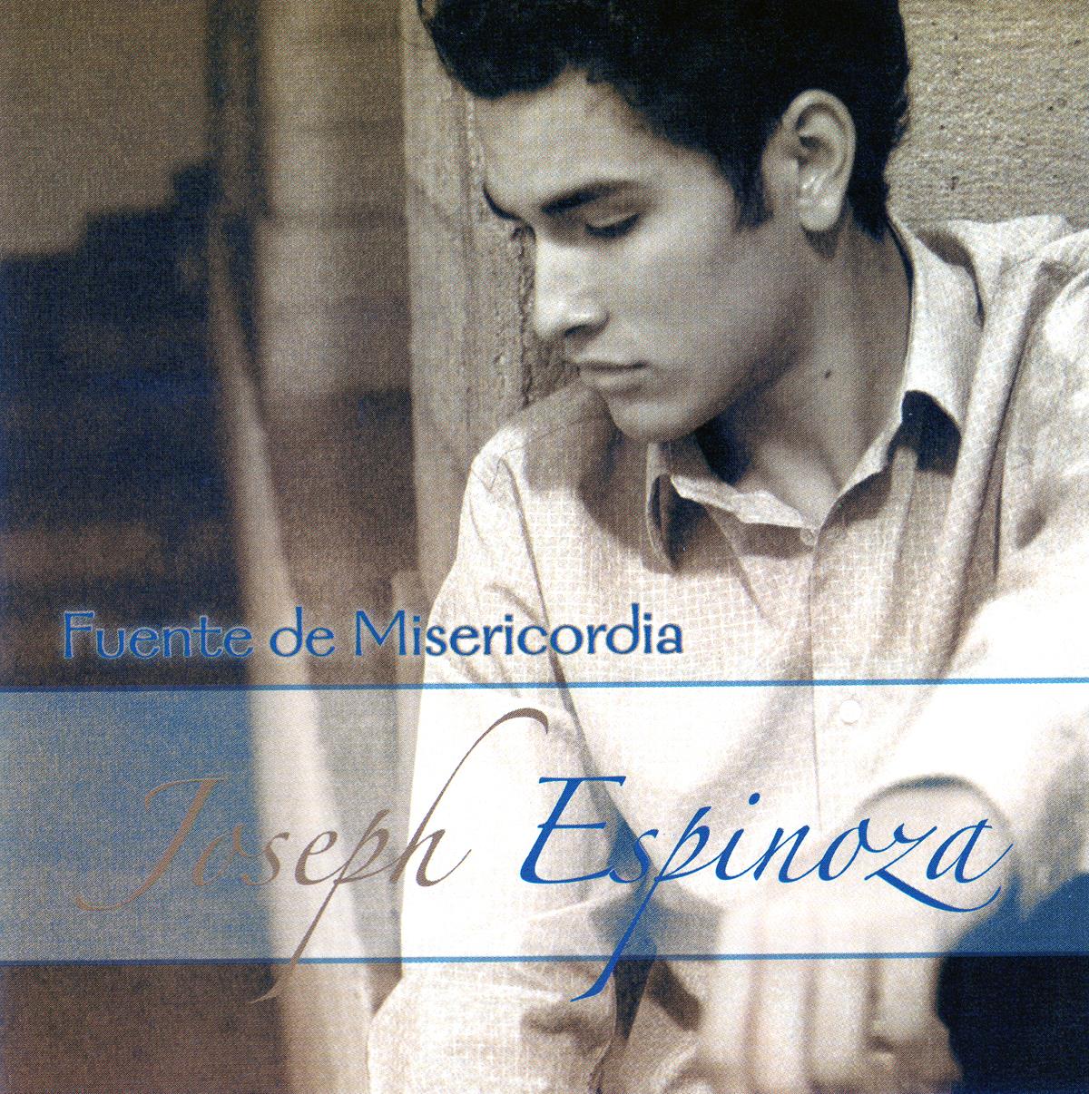 Joseph Espinoza-Fuente De Misericordia-