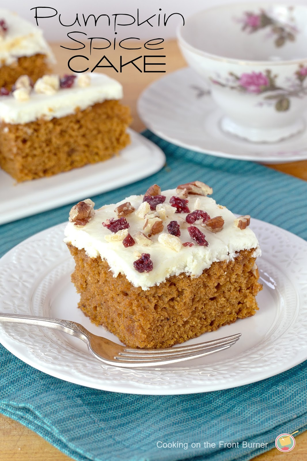 The best pumpkin spice cake with a white chocolate cream cheese frosting   Cooking on the Front Burner