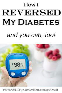 https://proverbsthirtyonewoman.blogspot.com/2017/04/how-i-reversed-my-diabetes.html