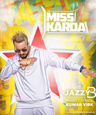 Miss Karda Lyrics  - Jazzy B