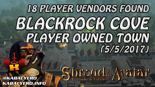 Blackrock Cove, 18 Player Vendors Found (5/5/2017) 💰 Shroud Of The Avatar Market Watch