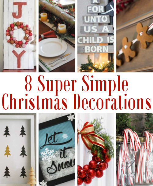 8 Super Simple Christmas Decorations