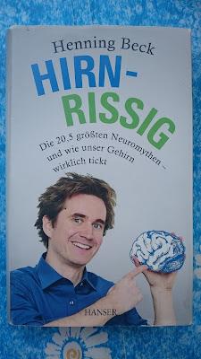 Hirn-Rissig von Henning Beck