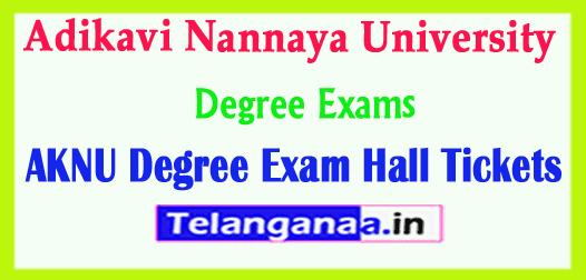 AKNU Adikavi Nannaya University Degree Exam Hall Tickets