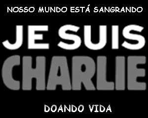 Je suis Charlie - Pela Vida