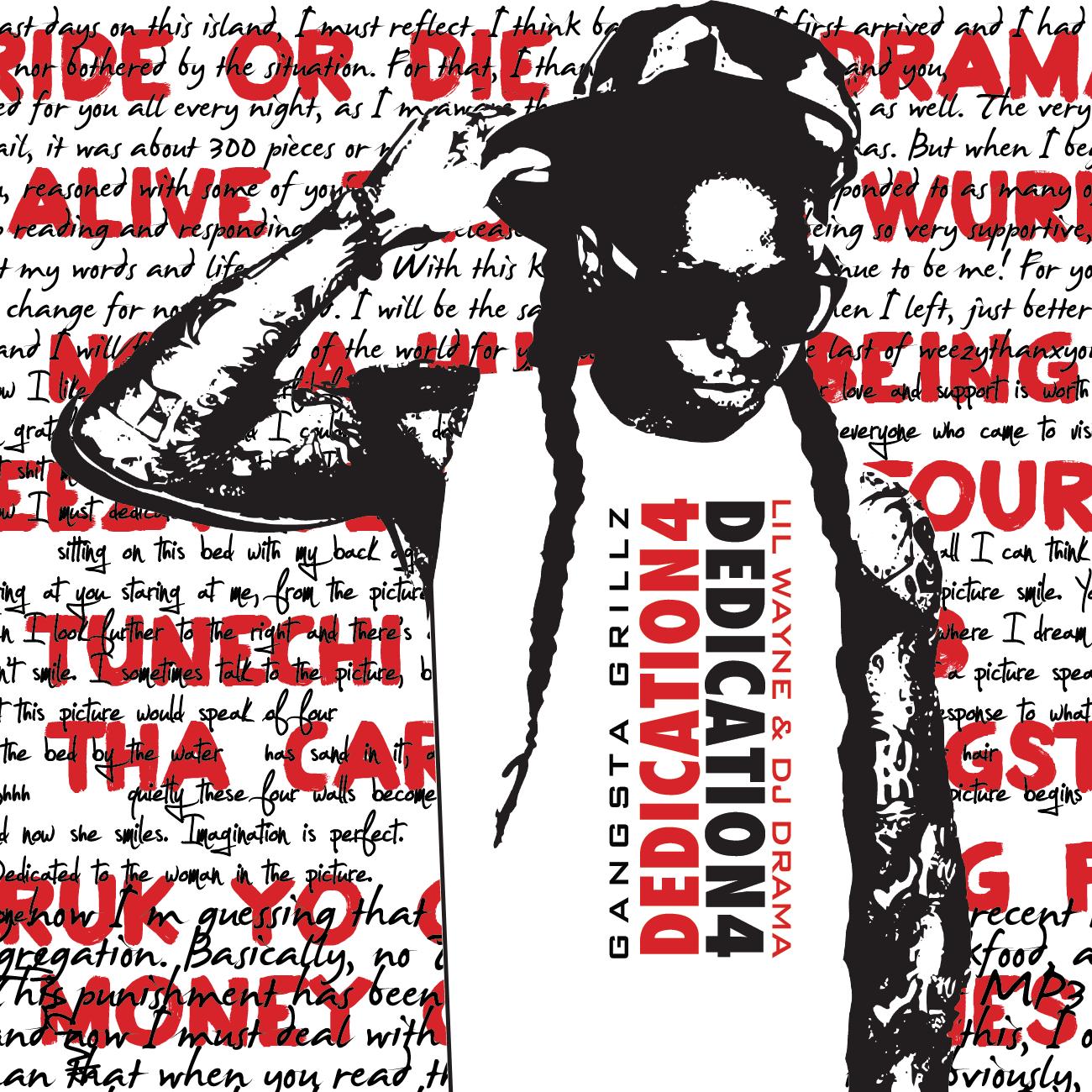Rap It Up Design: Lil Wayne • Dedication 4 Cover