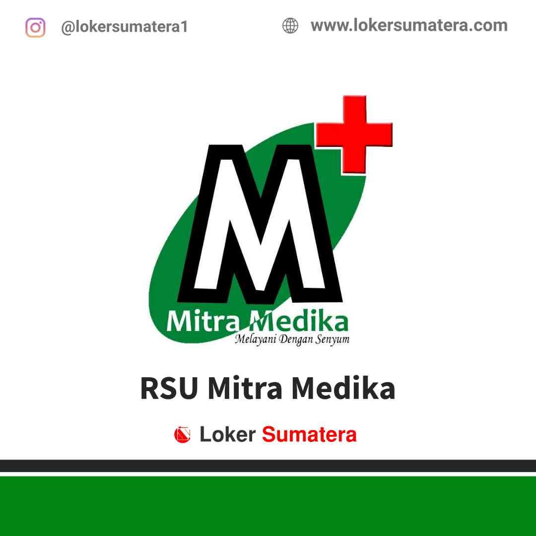 Lowongan Kerja Medan, RSU Mitra Medika Amplas Juli 2021