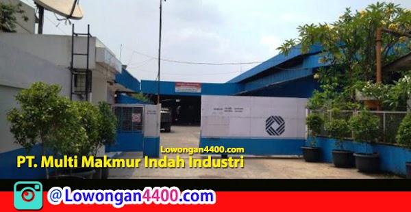 Lowongan Kerja PT. Multi Makmur Indah Industri Jatiuwung Tangerang