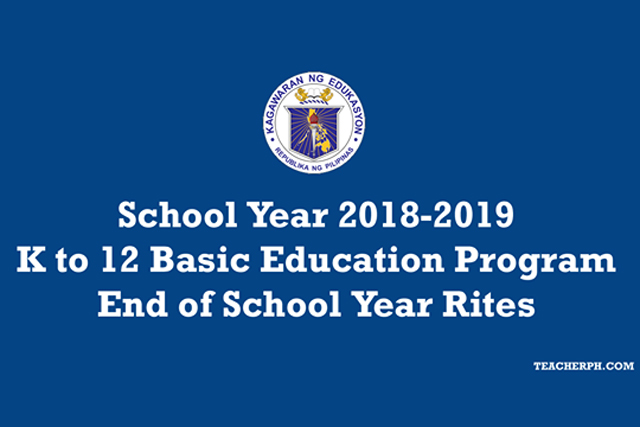 DepEd Issues Order On End Of School Year Rites News BEaST Ph