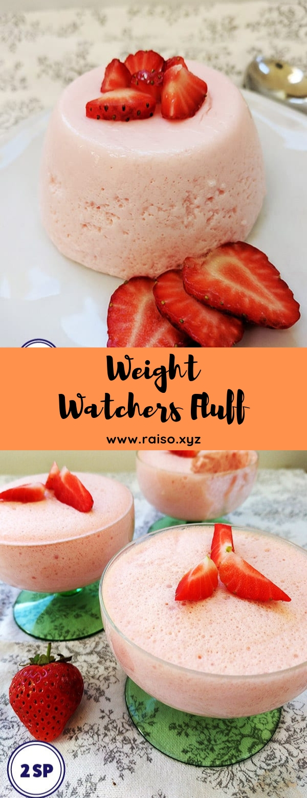 Weight Watchers Fluff #dessert #weightwatchers