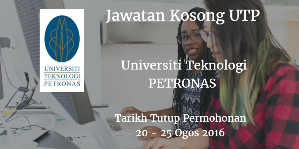 Jawatan Kosong UTP 20 - 25 Ogos 2016