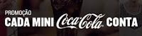 Promoção Cada Mini Coca-Cola Conta no McDonald's