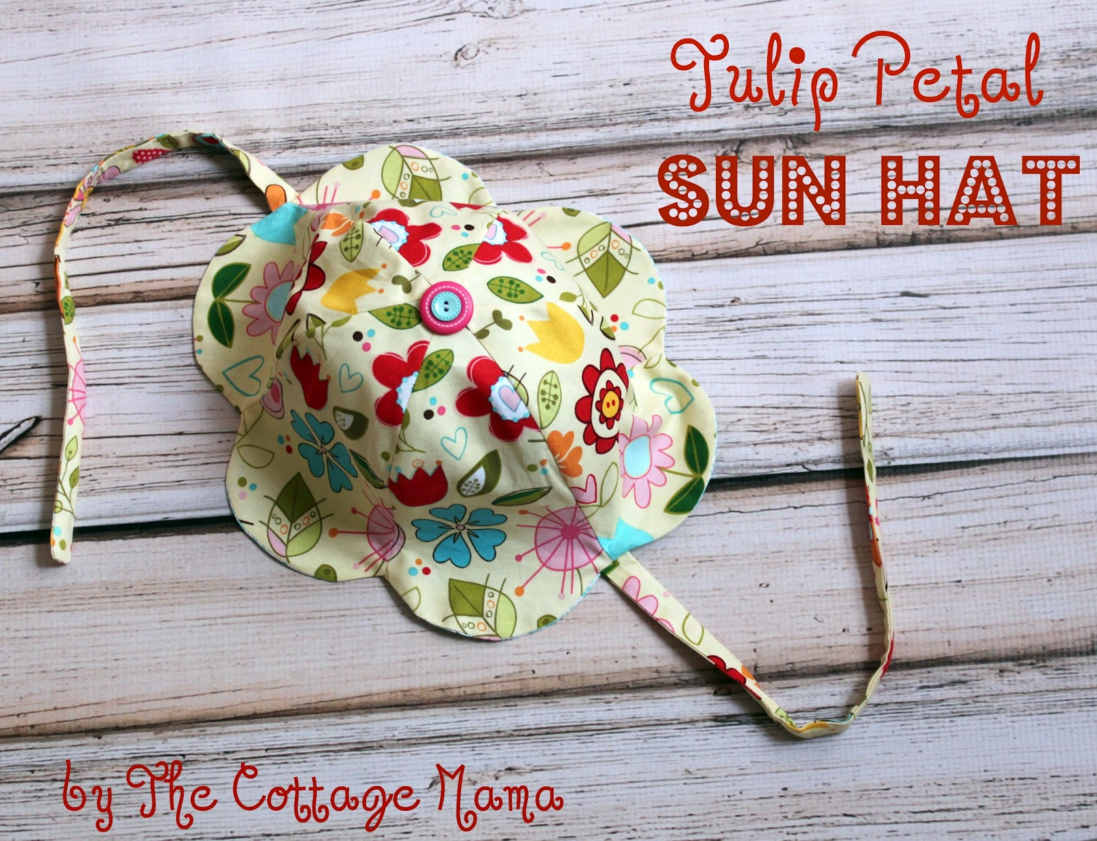Tulip Petal Sun Hat Pattern and Tutorial - The Cottage Mama 52313e85fc6e