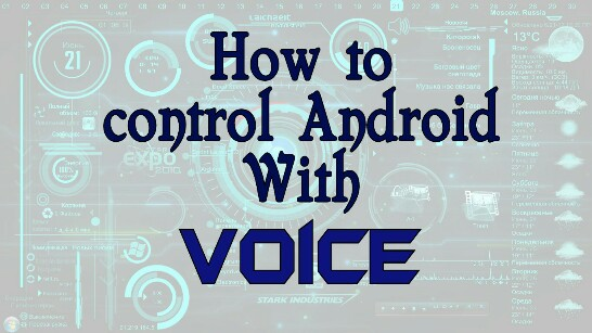 control-android-with-voice-2017