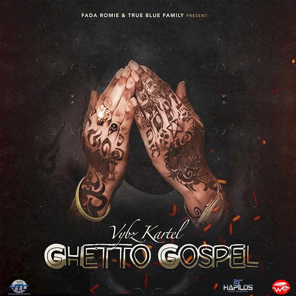 Vybz Kartel - Ghetto Gospel - Single Cover