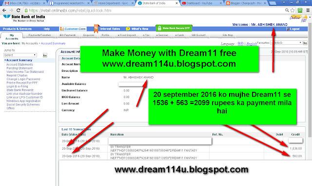 20 september 2016 ko mujhe Dream11 fantasy se 2099 rupees ka payment mere bank account me mila-see screenshot
