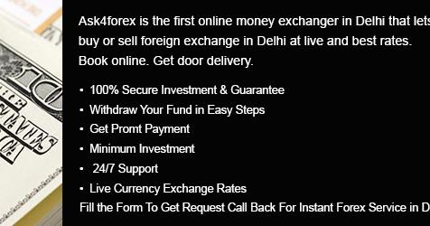Where to buy forex in delhi