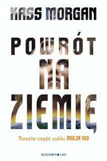 http://www.taniaksiazka.pl/powrot-na-ziemie-cykl-misja-100-kass-morgan-p-770154.html