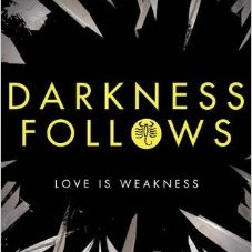 Darkness Follows by L.A. Weatherly