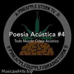 Baixar Todo Mundo Odeia Acústico - Poesia Acústica 4 Mp3