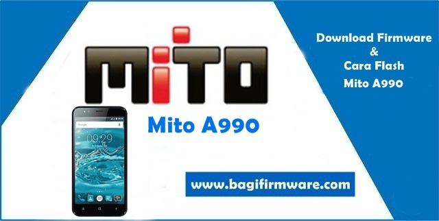 Firmware dan Cara Flash Mito A990 Tested (Pac File)
