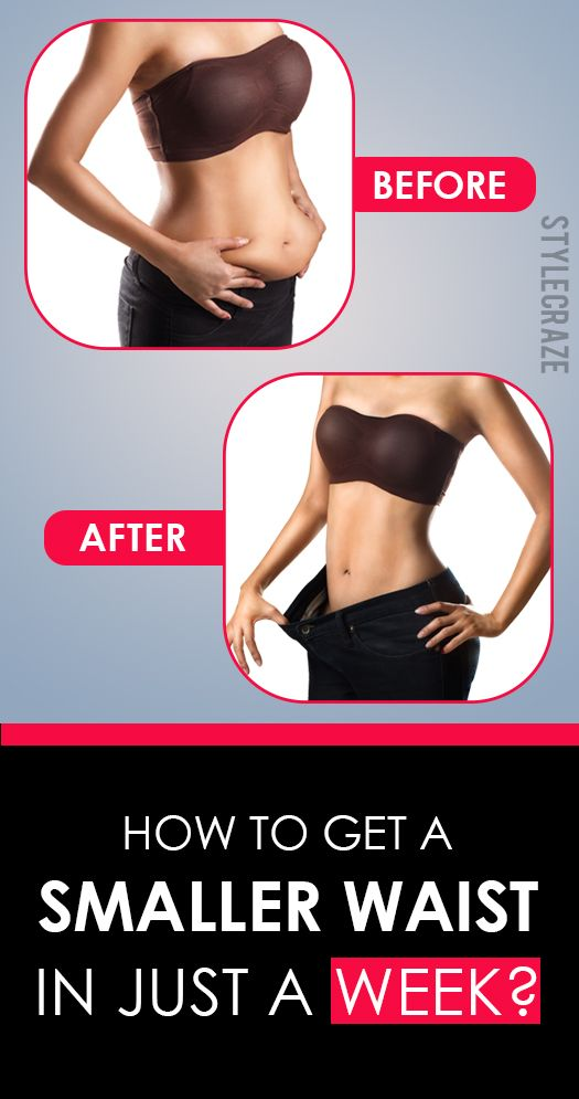 How To Get A Smaller Waist In Just A Week Health, Fitness