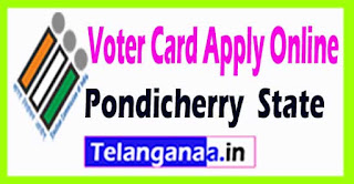Voter Id Registration Online in Pondicherry State