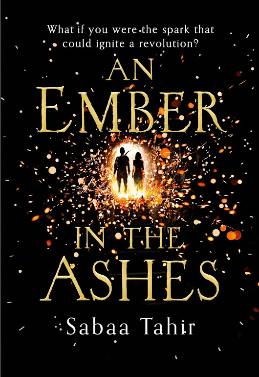 Book Review : An Ember in the Ashes