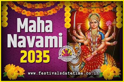 2035 Maha Navami Pooja Date and Time, 2035 Maha Navami Calendar