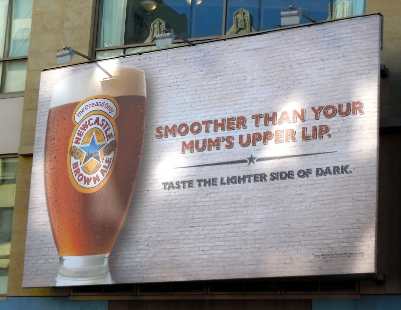 Newcastle Brown mum's upper lip billboard