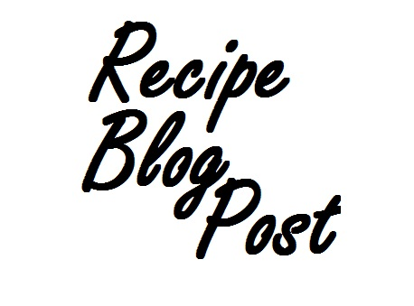 Recipe Blog Post
