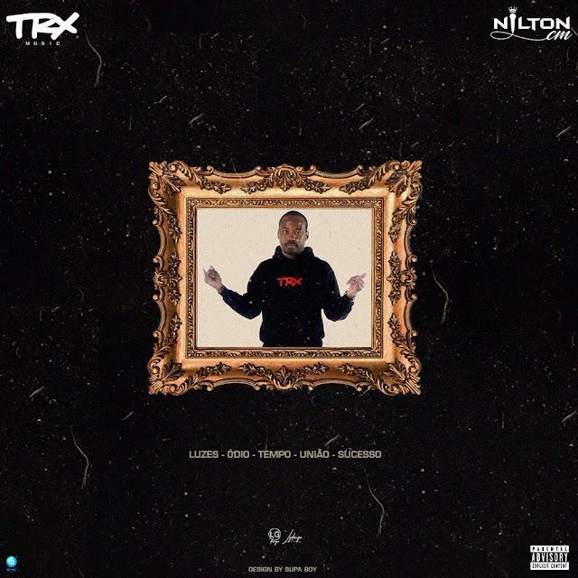 Nilton CM (TRX MUSIC) - L.O.T.U.S (Mixtape) [Download] mp3