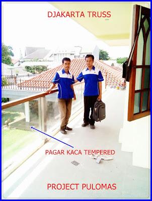 Proyek Pagar kaca tempered pulomas Djakarta Truss
