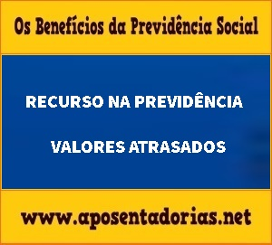 O INSS e os Atrasados de Benefícios Concedidos via Recurso.
