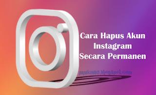 Cara Hapus Akun Instagram Permanen