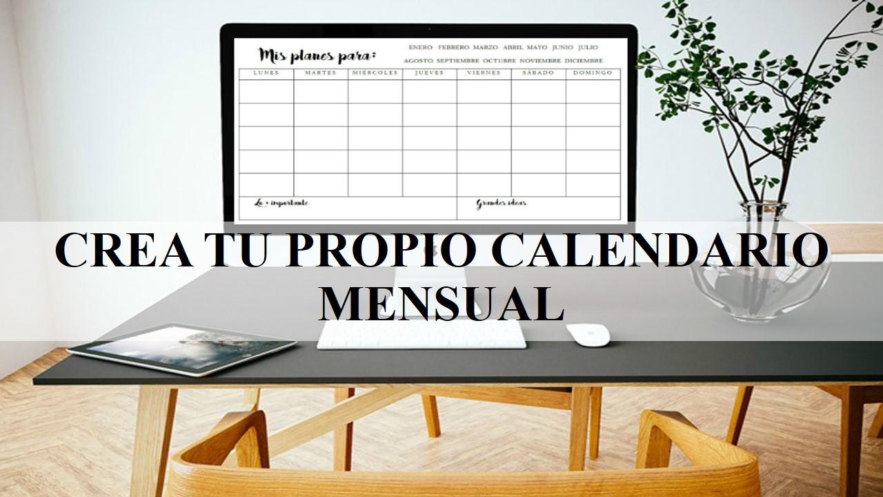 Mi medio limón verde: Crea tu propio calendario mensual + ...