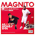 2324Xclusive Update: Magnito ft. Patoranking – As I Get Money Ehn